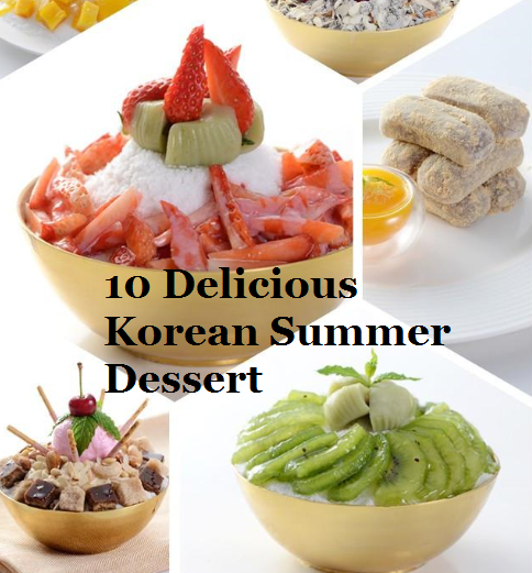 10 Delicious Korean Summer Dessert