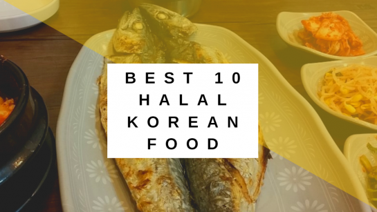 Best 10 Halal Korean Food