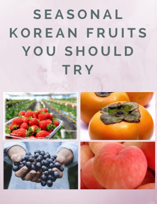 Seasonal Korean Fruits You Should Try In Korea